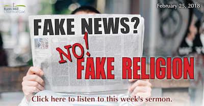 Fake News? No! Fake Religion Barrs Mill Church Of God podcast